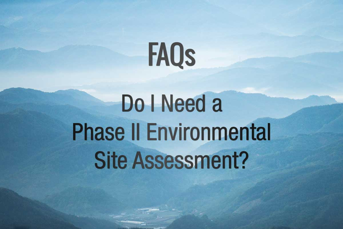 Do I need a Phase II ESA?