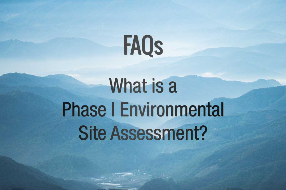 What is a Phase I ESA?